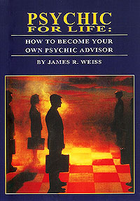 Psychic For Life by Jim Weiss